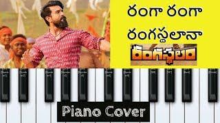 Ranga Ranga - Piano Cover Instrumental | Rangasthalam | Ram Charan Tej | Devi Sri Prasad | Sukumar