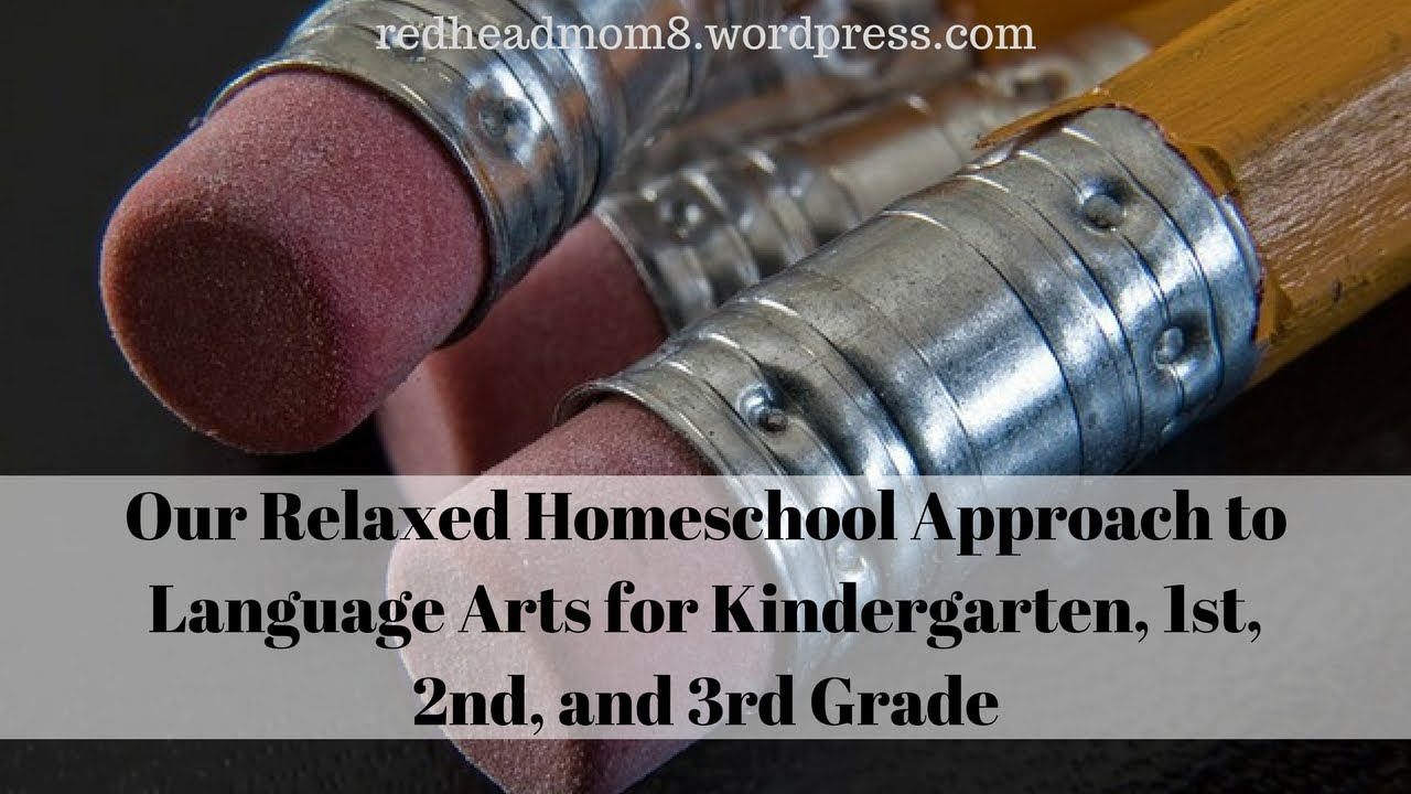 Our Relaxed Homeschool Approach To Language Arts For Kindergarten