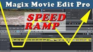 Magix Movie Edit Pro 2018 - Speed Ramp Effect Tutorial - Variable Slow Motion