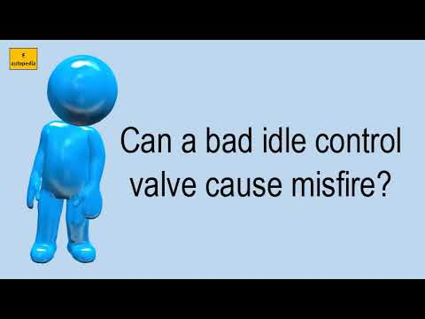 Can A Bad Idle Control Valve Cause Misfire?