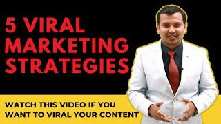 What Makes Something Go Viral | 5 Viral Content Marketing Strategies | Viral Video Marketing