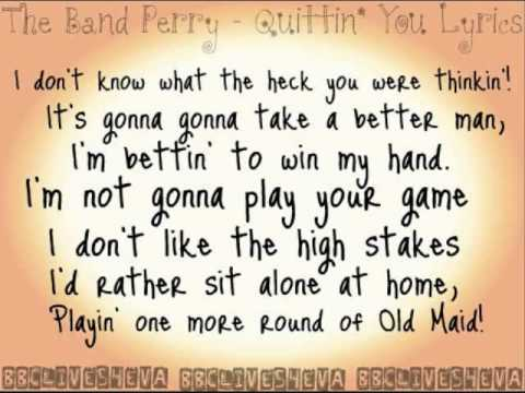 The Band Perry - Quittin' You [Lyrics On Screen]