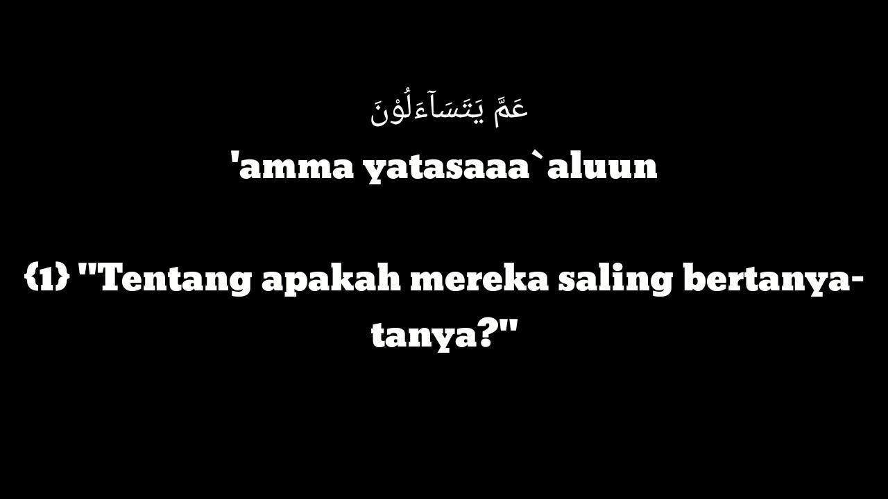 Surah An Naba Ust Abdul Qodir Arab Latin Terjemahan By