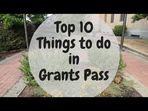 Top 10 Things to do in Grants Pass, Oregon