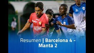 Resumen - Barcelona 4 - Manta 2