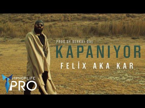 Felix aka Kar - Kapanıyor (Prod. by Berkay Dal) (Official Video)