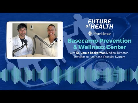 #FutureOfHealth: Basecamp Prevention and Wellness Center