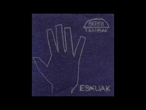 Berri txarrak - Eskuak/Ukabilak (diska osoa)