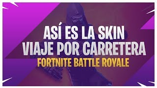 SKIN ROAD TRAVEL - FORTNITE BATTLE ROYALE