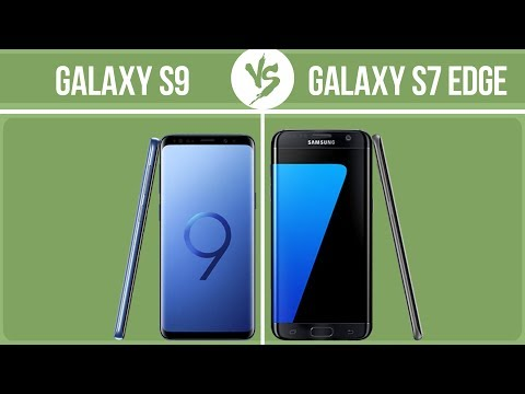 Samsung Galaxy S9 Vs Samsung Galaxy S7 Edge ✔️