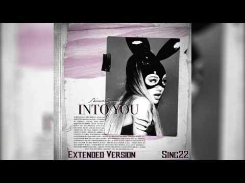 Ariana Grande - Into You [Extended Version]
