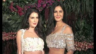 Katrina Kaif With Sister Isabel Kaif At Virat Anushka Mumbai Reception