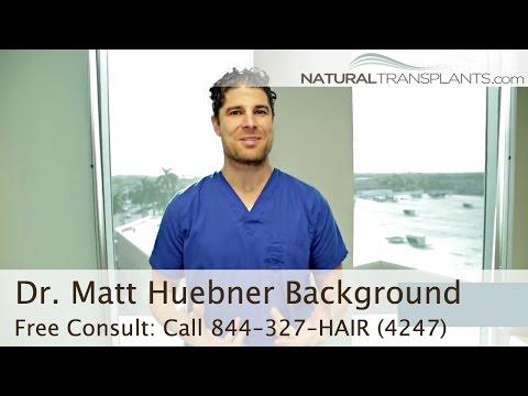Dr. Matt Huebner Hair Replacement Doctor Background - Fort Lauderdale, Florida