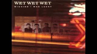 Wet Wet Wet-Wishing I Was Lucky.WMV