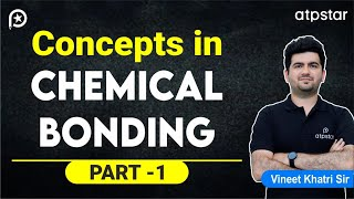 Concepts in Chemical Bonding-Part 1