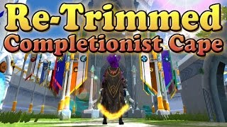 Runescape: Rainy Re-Trimming Completionist Cape!