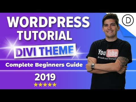 How To Make A Wordpress Website 2019 - Divi Theme For Beginners