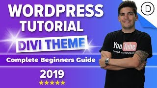 How To Make A Wordpress Website 2020 - Divi Theme For Beginners