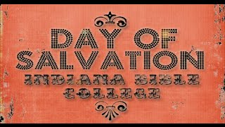 Hosanna | Day of Salvation | Indiana Bible College