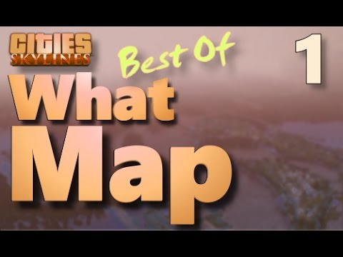Cities Skylines - Best of What Map - Part 01 | Los Demonios, Cape Town, Green Valley