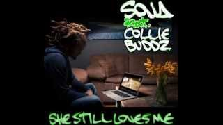 SOJA feat. Collie Buddz - She Still Loves Me