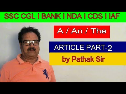 English :- Article Part -2 for All competitive Exams By Pathak Sir Ji