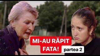 190. VORBEȘTE MOLDOVA - MI-AU RĂPIT FATA! partea 2 - 20.06.2019