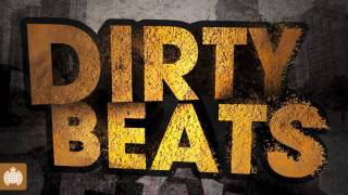 Dirty Beats (Ministry of Sound UK) Mega Mix : OUT NOW!!