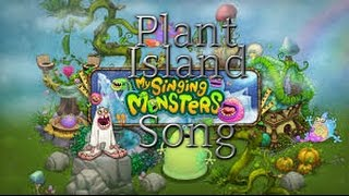 My Singing Monsters - Full Plant Island Song (No Wubbox)