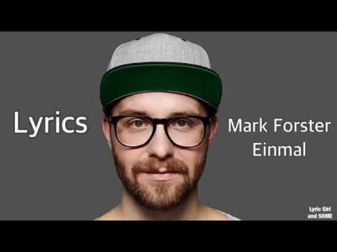 Mark Forster Einmal Lyrics