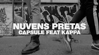 Nuvens Pretas - Capsule ft. Kappa [Evidence Music]