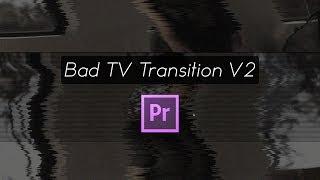 Bad Tv Effect Premiere Pro
