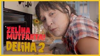 Deliha 2 - Zeliha Mutfakta (Sinemalarda!)