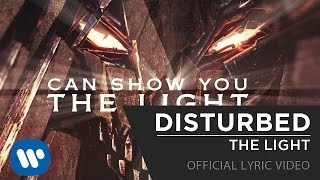 Repeat youtube video Disturbed - The Light [Official Lyric Video]
