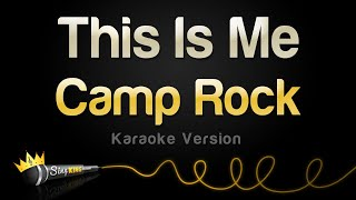 Camp Rock - This Is Me (Karaoke Version)