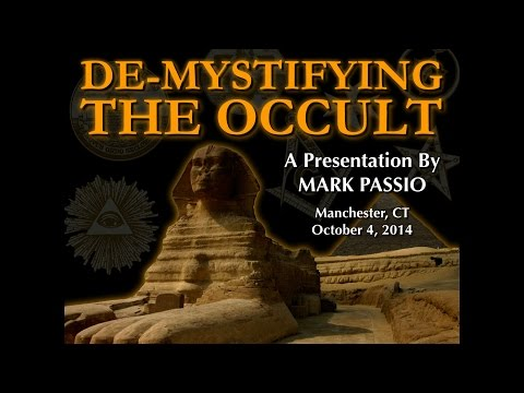 Mark Passio - De-Mystifying The Occult - Part 1 of 3