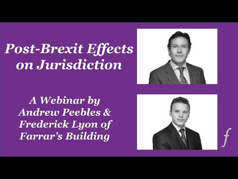 Jurisdiction and Enforcement After Brexit - A Webinar by Farrar's Building