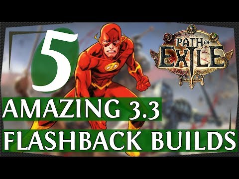 5 Strong PoE 33 Builds For Flashback League! Path of Exile builds 2018