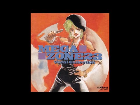 Megazone 23 - Vocal Collection OST (1991) ▶54:11