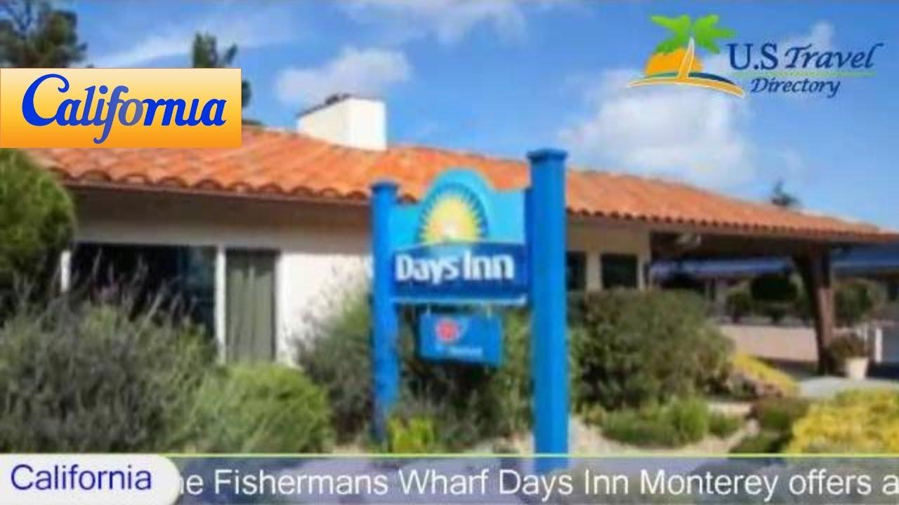 days inn monterey fisherman u0027s wharf monterey hotels
