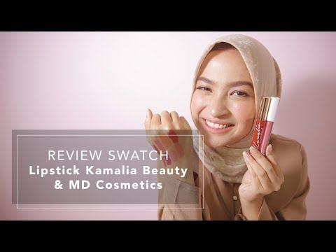 Review Swatch Lipstick Kamalia Beauty Dan MD Cosmetics