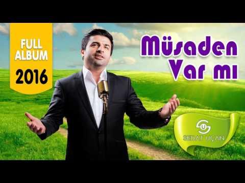 Sedat Uçan - Müsaden Var mı      Full Albüm 2016