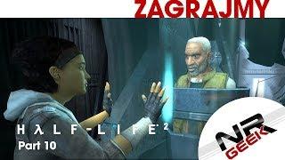 Half-Life 2 Part 10 - Zagrajmy