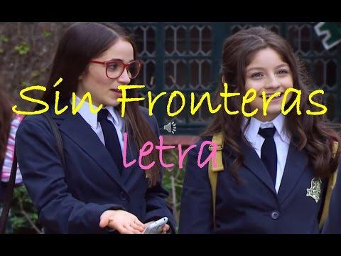 Soy Luna Sin Fronteras Letra Completa