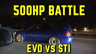 500HP AWD Battle: Subaru STI STREET RACES vs UNKNOWN Evo IX