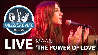 maan the power of love live in muziekcafé