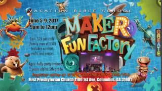 First Presbyterian Church - Maker Fun Factory VBS 2017 - WRBL (short) promo spot 3 - 5 seconds