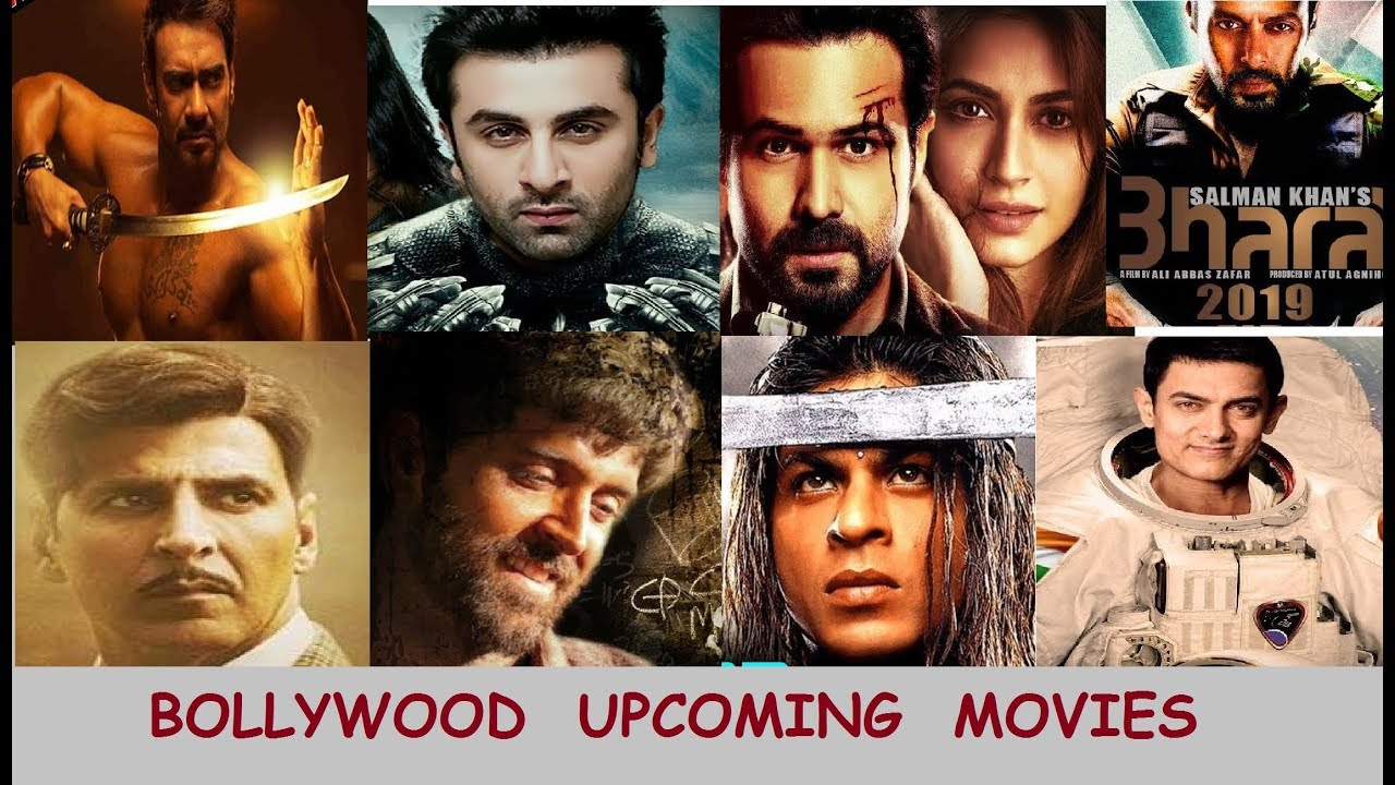 Bollywood Upcoming Movies 2019 Shahrukh Khan Salman Khan Aamir