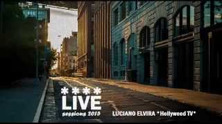 Live Sessions 2015 (Sexy House) - Luciano Elvira