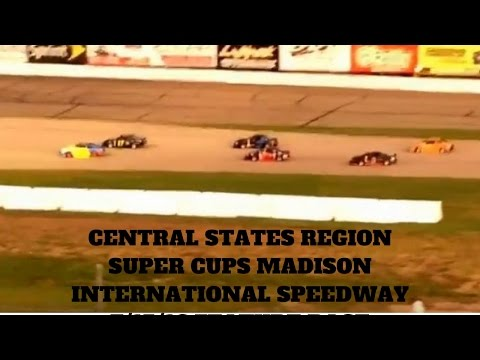 Central States Region Super Cups Madison International Speedway 7/15/16 Feature Race